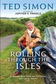 Rolling Through The Isles - Simon, Ted - ISBN: 9781408702192