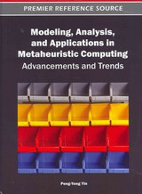 Modeling, Analysis, And Applications In Metaheuristic Computing - Yin, Peng-yeng (EDT) - ISBN: 9781466602700