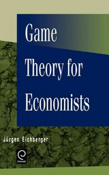 Game Theory For Economists - Eichberger, Jürgen - ISBN: 9780122336201