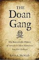 Doan Gang - Mcnealy, Terry - ISBN: 9781594160622