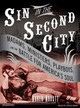 Sin In The Second City - Abbott, Karen/ Bean, Joyce (NRT) - ISBN: 9781400134663