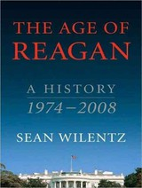 The Age Of Reagan - Wilentz, Sean/ Hill, Dick (NRT) - ISBN: 9781400137589