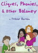 Cliques, Phonies, & Other Baloney - Romain, Trevor - ISBN: 9781575420455