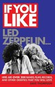 If You Like Led Zeppelin... - Thompson, Dave - ISBN: 9781617130854