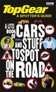 Top Gear: The Spotter's Guide - (NA) - ISBN: 9781405908467