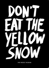 Dont eat the yellow snow - Marcus Kraft - ISBN: 9789063692889