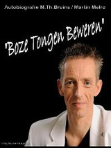 Boze tongen beweren - M.Th. Bruins - ISBN: 9789090267623