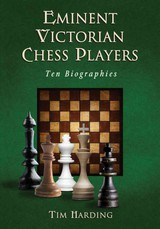 Eminent Victorian Chess Players - Harding, Tim - ISBN: 9780786465682