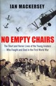 No Empty Chairs - Mackersey, Ian - ISBN: 9780297859949