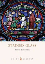 Stained Glass - Rosewell, Roger - ISBN: 9780747811473