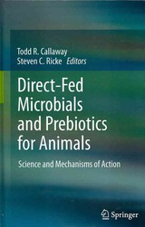 Direct-fed Microbials And Prebiotics For Animals - Callaway, Todd R. (EDT)/ Ricke, Steven C. (EDT) - ISBN: 9781461413103