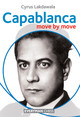 Capablanca: Move by Move - Lakdawala, C. - ISBN: 9781857446982