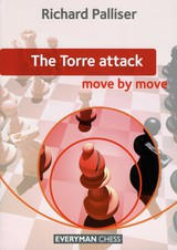 Torre Attack: Move By Move - Palliser, Richard - ISBN: 9781857446869