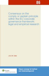Consensus on comply / explain principle within EU corporate governance framework - ISBN: 9789013105834