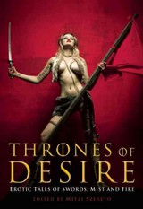 Thrones Of Desire - Szereto, Mitzi (EDT)/ Anthony, Piers (FRW) - ISBN: 9781573448154