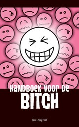 Handboek voor de bitch - Jan  Dijkgraaf - ISBN: 9789045314068