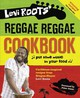 Levi Roots' Reggae Reggae Cookbook - Roots, Levi - ISBN: 9780007302239