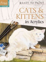 Ready To Paint: Cats & Kittens - Nash, Julie - ISBN: 9781844487165
