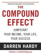 The Compound Effect - Hardy, Darren - ISBN: 9781593157241