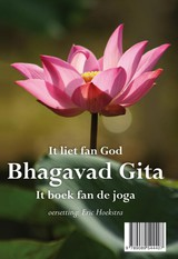 Bhagavad gita it liet fan God - het lied van God - ISBN: 9789089544438