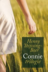 Connie trilogie - Henny Thijssing-Boer - ISBN: 9789020527575