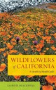 Wildflowers Of California - Blackwell, Laird - ISBN: 9780520272057