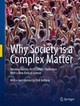 Why Society Is A Complex Matter - Ball, Philip - ISBN: 9783642289996