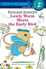 Richard Scarry's Lowly Worm Meets The Early Bird - Scarry, Richard - ISBN: 9780679889205