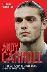 Andy Carroll - Worrall, Frank - ISBN: 9781843584117