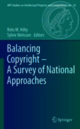 Balancing Copyright - A Survey Of National Approaches - Hilty, Reto M. (EDT)/ Nerisson, Sylvie (EDT) - ISBN: 9783642295959