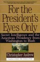 For The President's Eyes Only - Andrew, Christopher - ISBN: 9780060921781