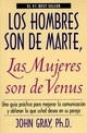 Los Hombres Son De Marte, Las Mujeres Son De Venus  /  Men Are From Mars, Women Are From Venus - Gray, John - ISBN: 9780060951436