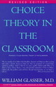Choice Theory In The Classroom - Glasser, William, M.D. - ISBN: 9780060952877