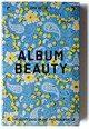 Album Beauty - Erik Kessels - Kessels, Erik - ISBN: 9791090306066