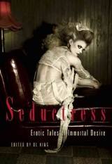 Seductress - King, D. L. (EDT) - ISBN: 9781573448192