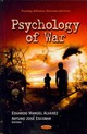 Psychology Of War - Alvarez, Eduardo Manuel (EDT)/ Escobar, Arturo Jose (EDT) - ISBN: 9781619423121