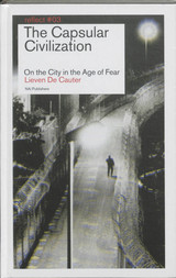 The Capsular Civilization / - Lieven De Cautier - ISBN: 9789056627874