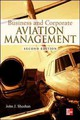 Business And Corporate Aviation Management, Second Edition - Sheehan, John - ISBN: 9780071801904