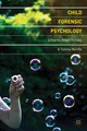 Child Forensic Psychology - Marche, Tammy A.; Holliday, Robyn E. - ISBN: 9780230577084