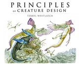 Principles Of Creature Design: From The Actual To The Real And Imagined - Whitlatch, Terryl - ISBN: 9781933492568