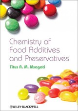 Chemistry Of Food Additives And Preservatives - Msagati, Titus A. M. - ISBN: 9781118274149