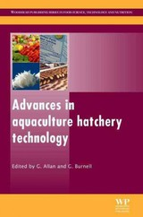 Woodhead Publishing Series in Food Science, Technology and Nutrition, Advances in Aquaculture Hatchery Technology - ISBN: 9780857091192