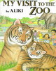My Visit To The Zoo - Aliki - ISBN: 9780064462174