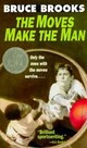 The Moves Make The Man - Brooks, Bruce - ISBN: 9780064470223