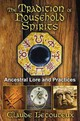 Tradition Of Household Spirits - Lecouteux, Claude (claude Lecouteux) - ISBN: 9781620551059