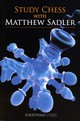 Study Chess With Matthew Sadler - Sadler, Matthew - ISBN: 9781857449907