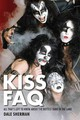 Sherman Dale Kiss Faq All Thats Left To Know Hottest Band Bam Bk - Sherman, Dale - ISBN: 9781617130915