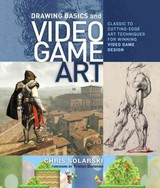 Drawing Basics And Video Game Art - Solarski, Chris - ISBN: 9780823098477