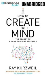 How To Create A Mind - Kurzweil, Ray/ Lane, Christopher (NRT) - ISBN: 9781469203867