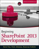 Beginning Sharepoint 2013 Development - Follette, Donovan; Johnson, Chris (chris F.); Fox, Steven - ISBN: 9781118495841